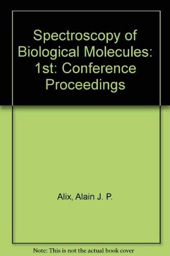 Spectroscopy of Biological Molecules.