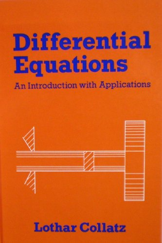 Differential Equations: An Introduction With Applications: Collatz, Lothar