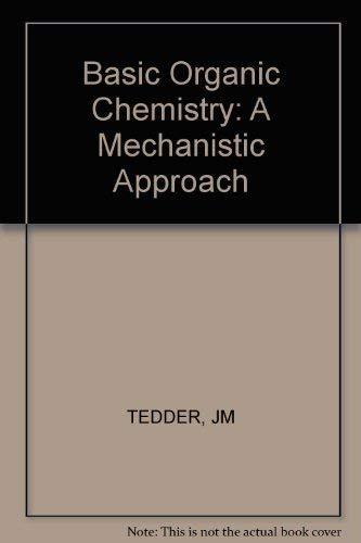 9780471909767: Basic Organic Chemistry: A Mechanistic Approach