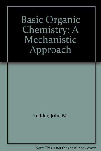 9780471909774: Basic Organic Chemistry: A Mechanistic Approach