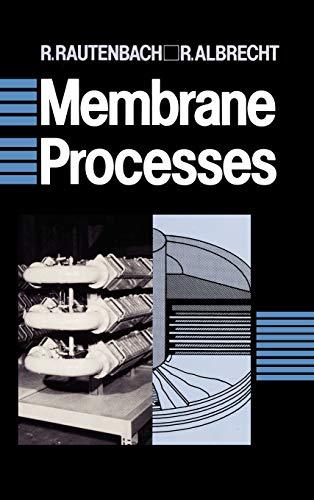 9780471911104: Membrane Processes