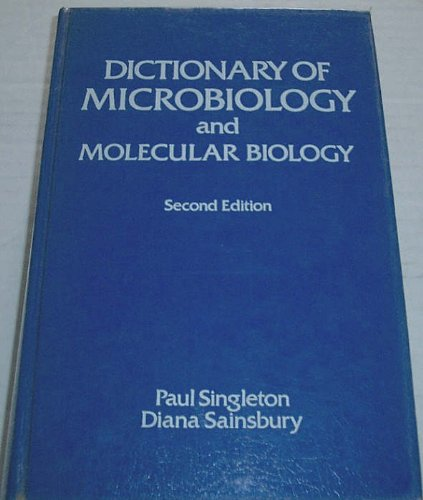 9780471911142: Dictionary of Microbiology and Molecular Biology