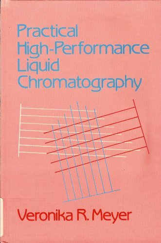 9780471911401: Practical High-Performance Liquid Chromatography