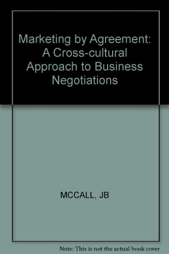 9780471911616: Marketing by Agreement: A Cross-cultural Approach to Business Negotiations