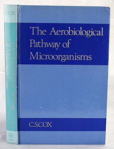 The Aerobiological Pathway of Microogranisms: Cox, C. S.