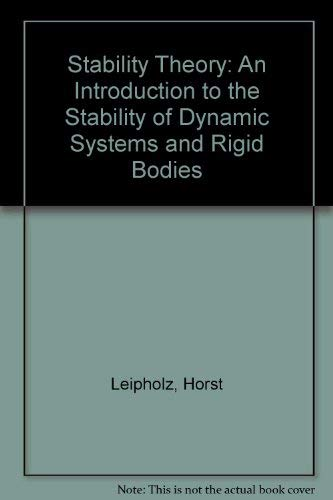 9780471911814: Stability Theory: An Introduction to the Stability of Dynamic Systems and Rigid Bodies