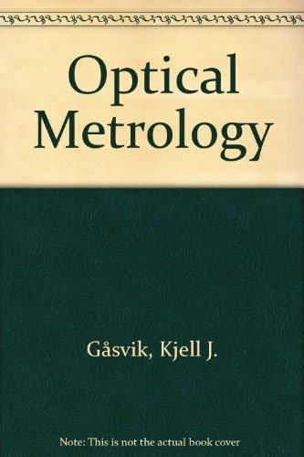 9780471912460: Optical Metrology