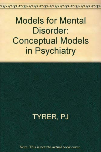 9780471912866: Models for Mental Disorder: Conceptual Models in Psychiatry