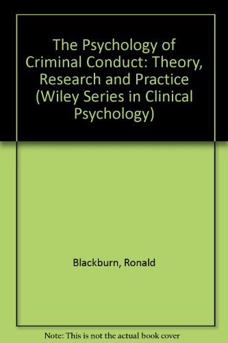 9780471912958: The Psychology of Criminal Conduct: Theory, Research and Practice