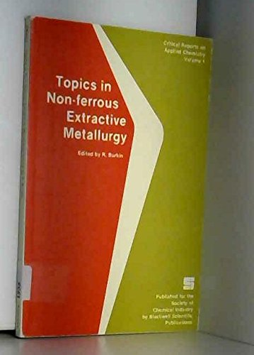 9780471913146: Topics in Non-Ferrous Extractive Metallurgy