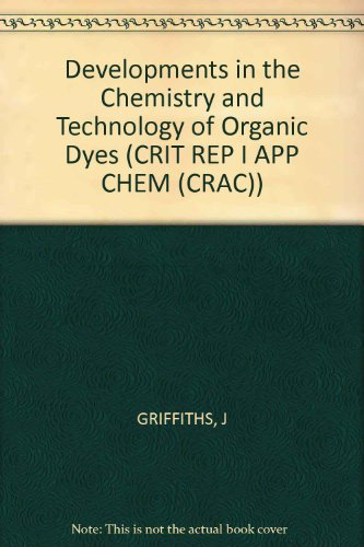 9780471913191: Developments in the Chemistry and Technology of Organic Dyes