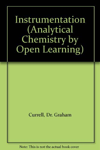 9780471913696: Instrumentation (Analytical Chemistry by Open Learning)