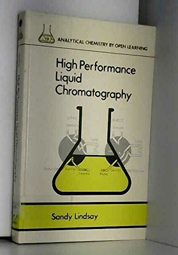 9780471913726: High Performance Liquid Chromatography (Analytical Chemistry by Open Learning)