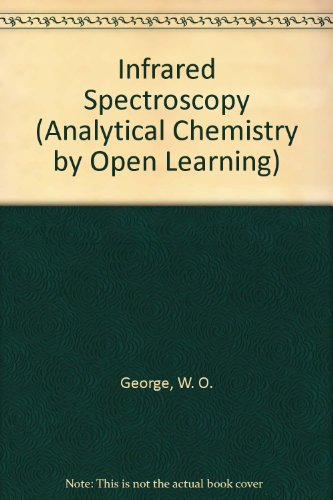 9780471913825: Infrared Spectroscopy (Analytical Chemistry by Open Learning)