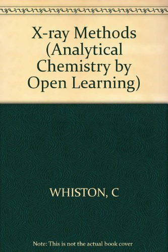 9780471913863: X-ray Methods (Analytical Chemistry by Open Learning)