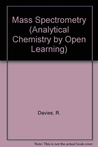 9780471913894: Mass Spectrometry: Analytical Chemistry by Open Learning