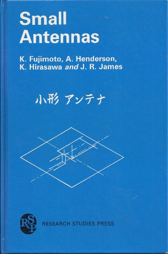 9780471914136: Small Antennas (Electronic and Electrical Engineering Research Studies/Antennas Series, No 7)