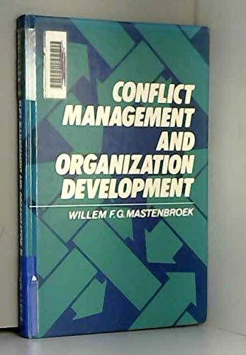 Conflict Management and Organization Development (Wiley Series: Willem F. G.