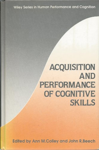Acquisition and Performance of Cognitive Skills