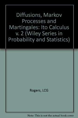 9780471914822: Diffusions, Markov Processes and Martingales: Ito Calculus (Wiley Series in Probability and Mathematics Statistics)