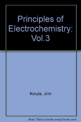9780471915218: Principles of Electrochemistry: Vol.3