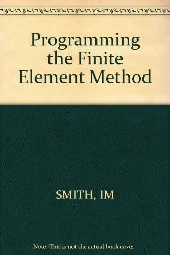 9780471915539: Programming the Finite Element Method