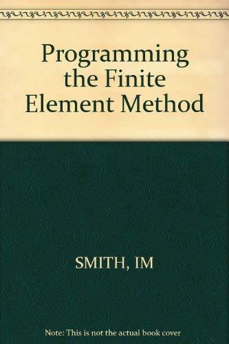 9780471915539: Programming the Finite Element Method