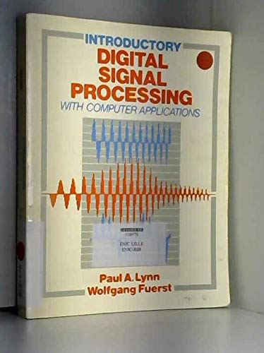 9780471915645: Introductory Digital Signal Processing with Computer Applications