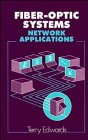 9780471915676: Fiber-Optic Systems: Network Applications
