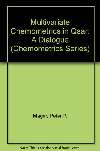 9780471915706: Multivariate Chemometrics in QSAR: A Dialogue (Chemometrics Research Studies Press)