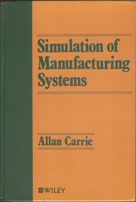 9780471915744: Simulation of Manufacturing Systems