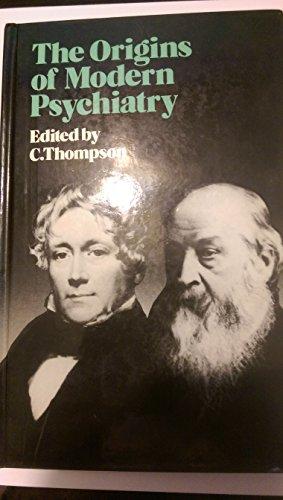 9780471915812: Origins Of Modern Psychiatry (A Wiley medical publication)