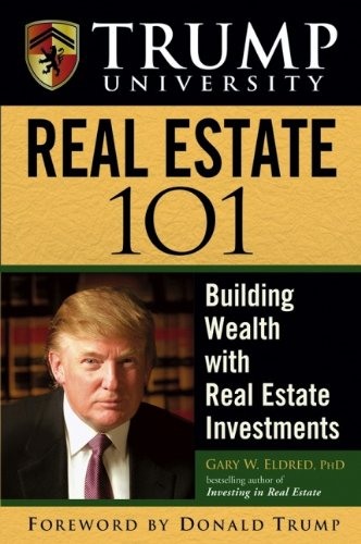 9780471917274: Trump University Real Estate 101: Building Wealth with Real Estate Investments