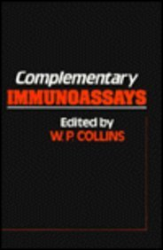 9780471917458: Complementary Immunoassays (A Wiley medical publication)