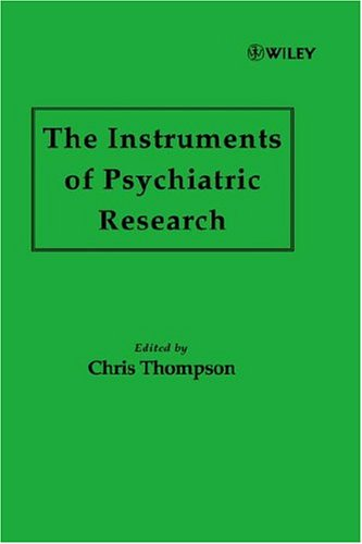 The Instruments of Psychiatric Research