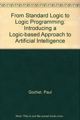 From Standard Logic to Logic Programming: Introducing: Paul Gochet; Eric