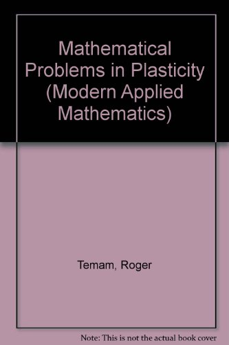 9780471918592: Mathematical Problems in Plasticity (Modern Applied Mathematics)