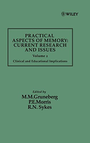 Clinical And Educational Implications, Volume 2, Practical Aspects Of Memory: Current Research And ...
