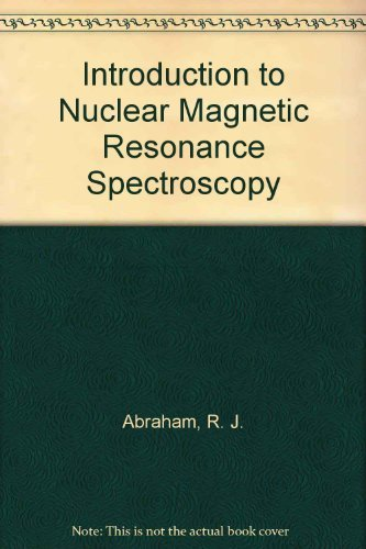 9780471918936: Introduction to Nuclear Magnetic Resonance Spectroscopy
