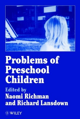 Problems of Preschool Children: Richman, Naomi; Lansdown, Richard (editors)