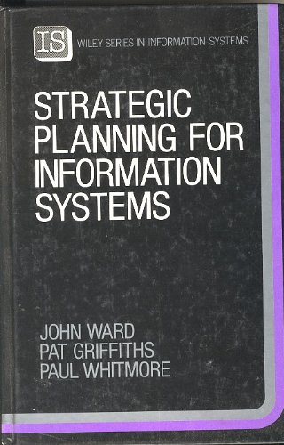 9780471920021: Strategic Planning for Information Systems (John Wiley Series in Information Systems)