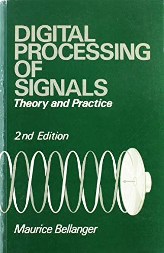 9780471921011: Digital Processing of Signals: Theory and Practice, Second Edition