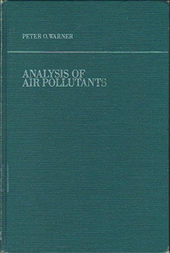 9780471921073: Analysis of Air Pollutants (Environmental Science and Technology Series)