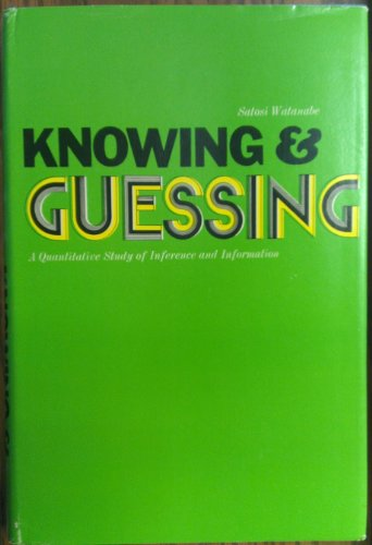 9780471921301: Knowing and Guessing: Quantitative Study of Inference and Information