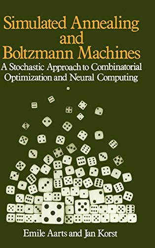 9780471921462: Simulated Annealing Boltzmann Machines: Stochastic Approach to Combinatorial Optimization and Neural Computing (Wiley Series in Discrete Mathematics and Optimization)