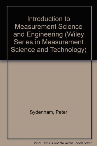 9780471922230: Introduction to Measurement Science and Engineering (Wiley Series in Measurement Science and Technology)
