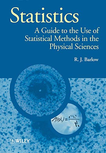 9780471922957: Statistics: A Guide to the Use of Statistical Methods in the Physical Sciences (Manchester Physics Series)