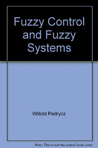 9780471923114: Fuzzy Control and Fuzzy Systems (Control Theory and Applications Research Studies Series)