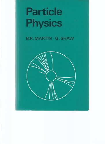 9780471923596: Particle Physics (Manchester Physics Series)