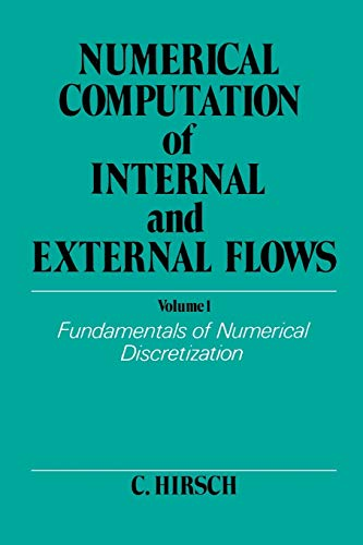9780471923855: Numerical Computation V 1: Fundamentals of Numerical Discretization v. 1 (Wiley Series in Numerical Methods in Engineering)